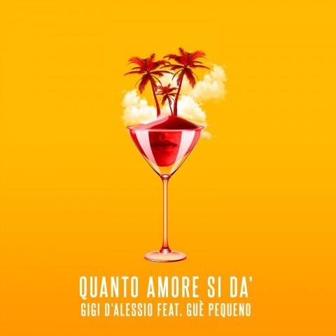 """""""Quanto Amore Si Dà"""": dal 3 maggio il nuovo singolo di Gigi feat. Guè Pequeno!"""